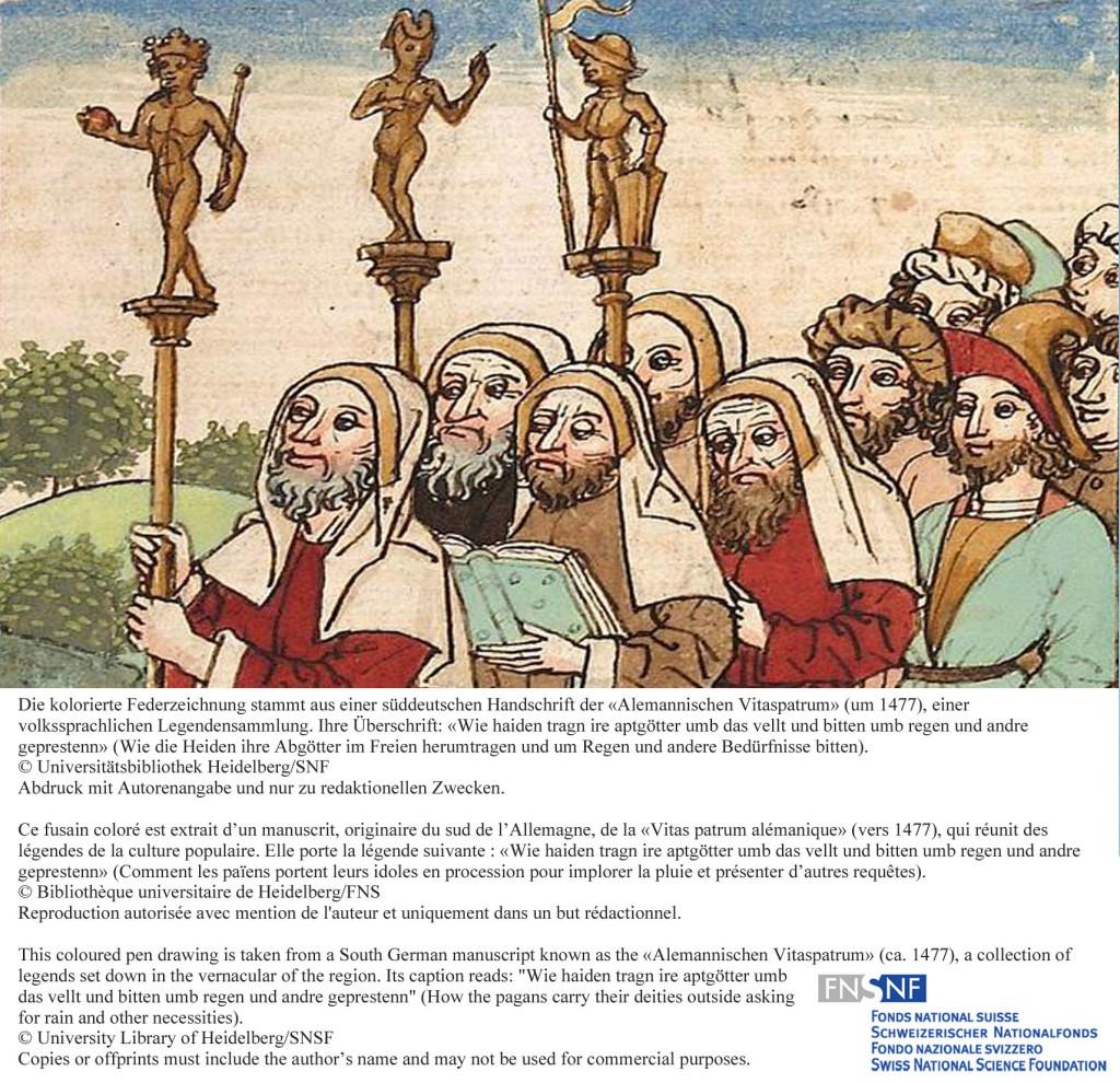 Die kolorierte Federzeichnung stammt aus einer süddeutschen Handschrift der «Alemannischen Vitaspatrum» (um 1477), einer volkssprachlichen Legendensammlung. Ihre Überschrift: «Wie haiden tragn ire aptgötter umb das vellt und bitten umb regen und andre geprestenn» (Wie die Heiden ihre Abgötter im Freien herumtragen und um Regen und andere Bedürfnisse bitten). Ce fusain coloré est extrait d'un manuscrit, originaire du sud de l'Allemagne, de la «Vitas patrum alémanique» (vers 1477), qui réunit des légendes de la culture populaire. Elle porte la légende suivante : «Wie haiden tragn ire aptgötter umb das vellt und bitten umb regen und andre geprestenn» (Comment les païens portent leurs idoles en procession pour implorer la pluie et présenter d'autres requêtes).